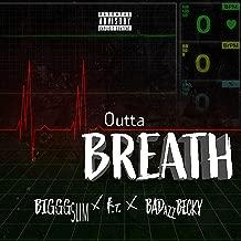 Outta Breath [Explicit]