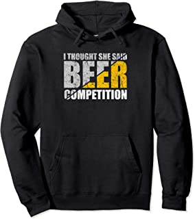 I Thought She Said Beer Competition Cheer Distressed Hoodie
