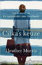 Cilka's keuze (Dutch Edition)
