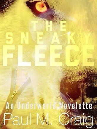 The Sneaky Fleece (Underworld Shorts Book 1) (English Edition)