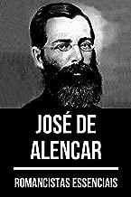 Romancistas Essenciais: José de Alencar (Portuguese Edition)