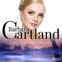 Una Voz en la Noche: La Colección Eterna de Barbara Cartland 35