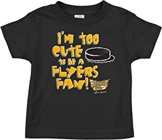 Rookie Wear By Smack Apparel Pittsburgh Hockey Fans. I'm Too Cute to be a Flyers Fan! Black Onesie (NB-18M) or Toddler Tee (2T-4T)