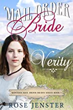 Mail Order Bride Verity: A Sweet Western Historical Romance (Montana Mail Order Brides Series Book 5)