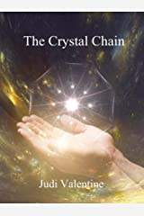 The Crystal Chain: Can Three Ordinary Teens Change the World? Kindle Edition