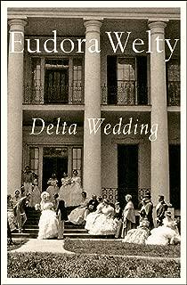 Delta Wedding: A Novel (A Harvest/Hbj Book)