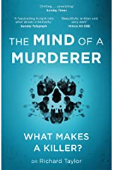 The Mind of a Murderer: A glimpse into the darkest corners of the human psyche, from a leading forensic psychiatrist (English Edition) Format Kindle