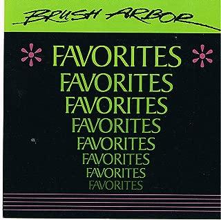 Brush Arbor: Favorites