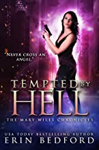 Tempted By Hell (The Mary Wiles Chronicles Book 4)