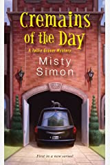 Cremains of the Day (A Tallie Graver Mystery Book 1) Kindle Edition