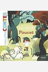 Le Petit Poucet (Mes p'tits contes) Format Kindle
