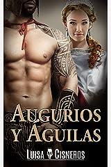 Augurios y águilas (Spanish Edition) Kindle Edition