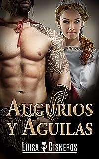 Augurios y Águilas (Spanish Edition)