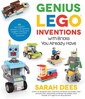 Genius LEGO Inventions with Bricks You Already Have: 40+ New Robots, Vehicles, Contraptions, Gadgets, Games and Other STEM...