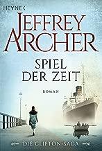 Spiel der Zeit: Die Clifton Saga 1 - Roman (Die Clifton-Saga) (German Edition)