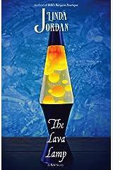 The Lava Lamp Kindle Edition