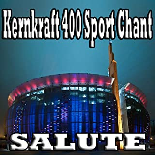 Kernkraft 400 (Sport Chant Remix)