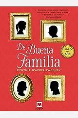 De buena familia (Éxitos literarios) (Spanish Edition) Kindle Edition