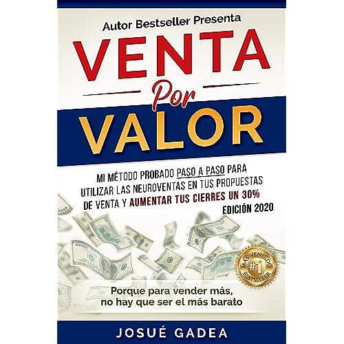 Venta Por Valor: mi método testado paso a paso para utilizar las ...