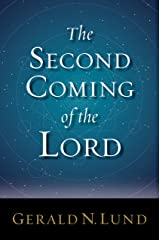 The Second Coming of the Lord Kindle Edition