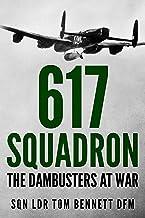 617 Squadron: The Dambusters at War