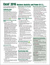 Microsoft Excel 2016 Business Analytics & Power BI Quick Reference Guide, 2017 Ed. (4-page Cheat Sheet of Instructions, Tips & Shortcuts - Laminated Guide)