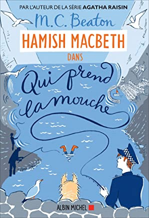 Hamish Macbeth 1 - Qui prend la mouche