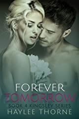 Forever Tomorrow (Kingsley series Book 4) Kindle Edition