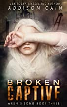 Broken Captive (English Edition)