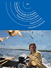 The Pervert's Guide to Cinema. Präsentiert von Slavoj Žižek.