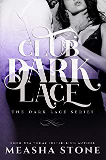 Club Dark Lace: Complete Dark Lace series