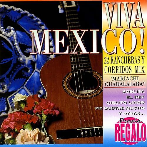 Viva Mexico! de Mariachi Guadalajara en Amazon Music - Amazon.es