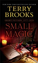Small Magic: Short Fiction, 1977-2020