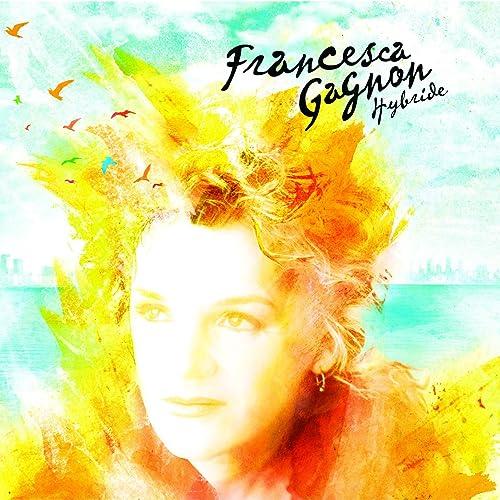 Hymne A La Beauté Du Monde By Francesca Gagnon On Amazon