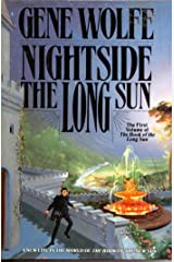 Nightside The Long Sun: The First Volume of the Book of the Long Sun Kindle Edition