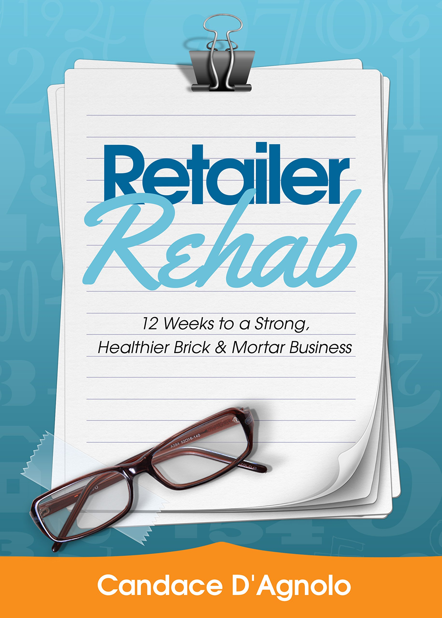 Retailer Rehab: 12 Weeks to a Stronger, Healthier Brick & Mortar Business