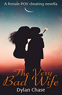 The Very Bad Wife: A hot cheating wife story