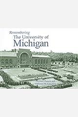 Remembering the University of Michigan Paperback