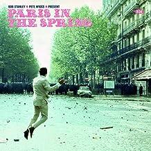 Bob Stanley Pete Wiggs Present Paris In The Spring