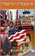 Two Big Christmases in the USA: Adventures in the Big Apple and the Big Easy (English Edition)