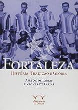 Fortaleza. História, Tradição e Glória - Coleção Onzena