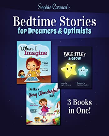 Bedtime Stories for Dreamers & Optimists