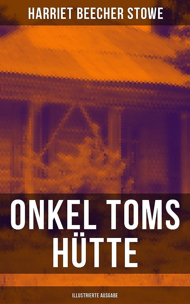 Onkel Toms Hütte (Illustrierte Ausgabe): Ein Klassiker der Kinder- und Jugendliteratur (German Edition)