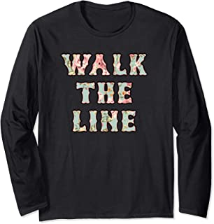 Walk The Line Floral Pattern Outlaw County Music Lovers Long Sleeve T-Shirt