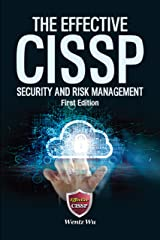 The Effective CISSP: Security and Risk Management Kindle Edition