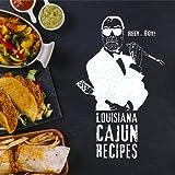 Louisiana Cajun Recipes