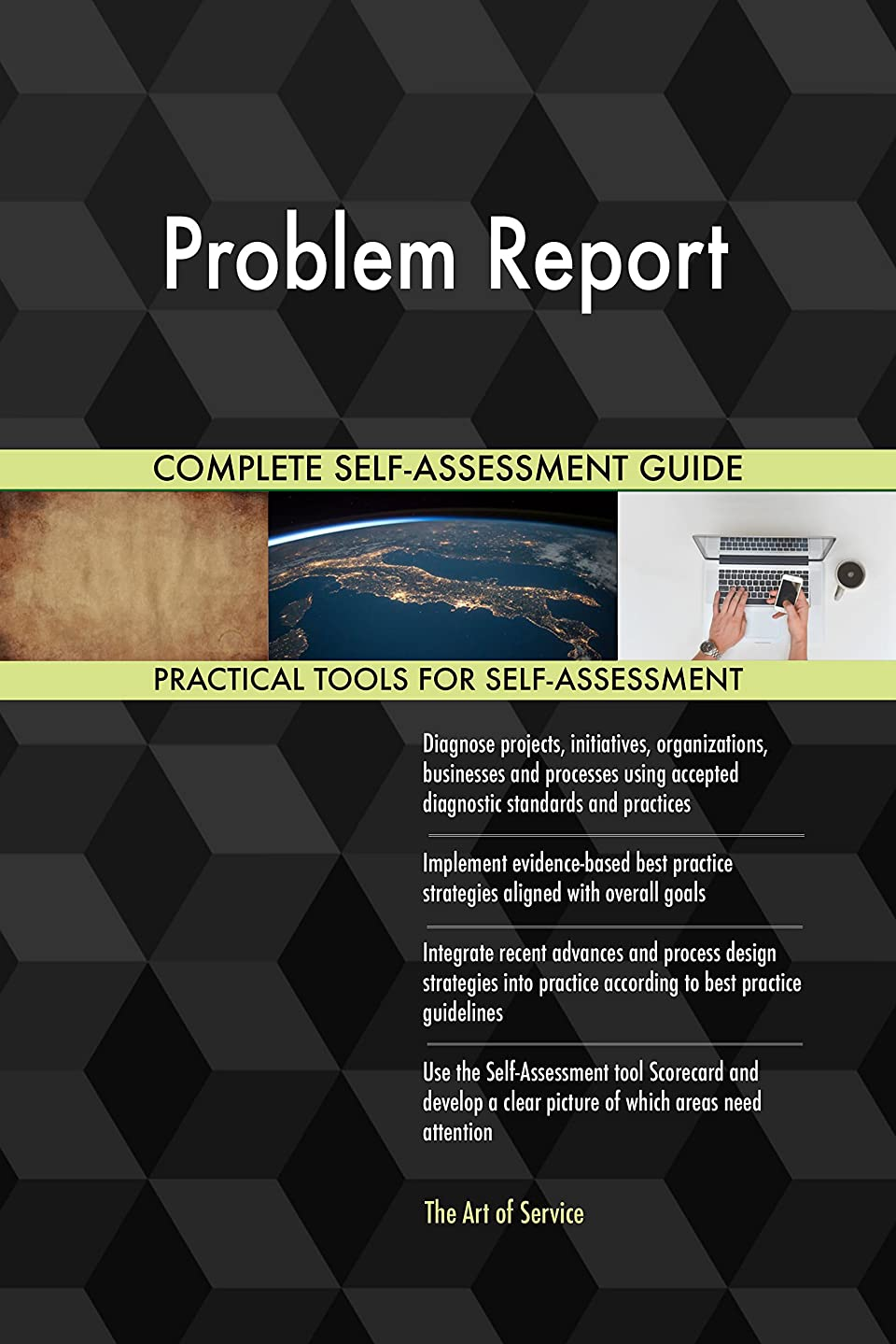 Problem Report Toolkit: best-practice templates, step-by-step work plans and maturity diagnostics