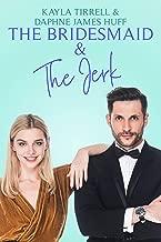 The Bridesmaid & The Jerk (Wedding Games Book 1) (English Edition)