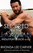 Secured by the Lawman (Mountain Force Book 2)