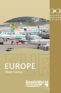 Airport Spotting Guides Europe (3rd Edition)